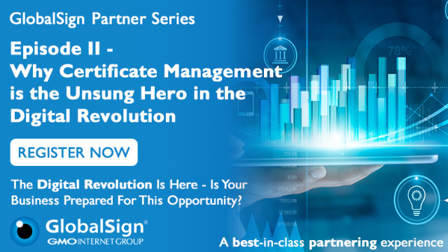 Why Certificate Management is the Unsung Hero in the Digital Revolution