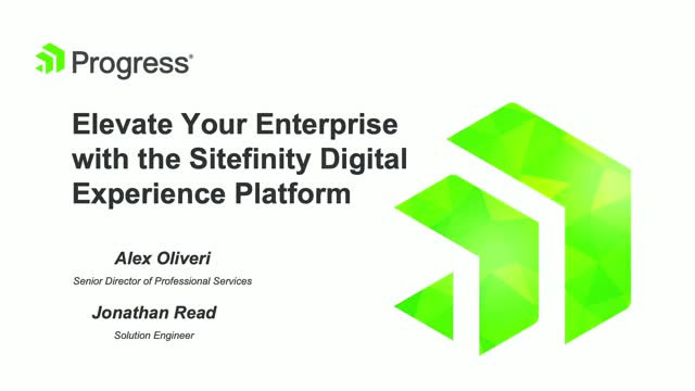 Elevate Your Enterprise with the Sitefinity Digital Experience Platform