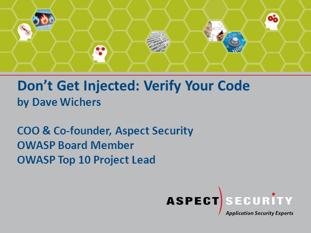 Don't Get Injected: Verify Your Code