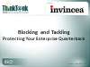 Blocking and Tackling: Protecting Your Enterprise Quarterback