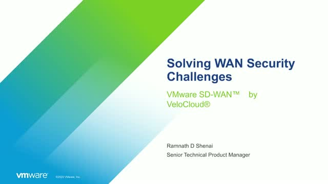 Solving WAN Security Challenges with VMware SD-WAN by VeloCloud