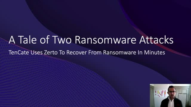 ZertoCON 2020 Virtual: A Tale of Two Ransomware Attacks