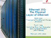 Ethernet 102: The Physical Layer of Ethernet