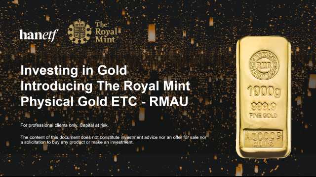 Investing in Gold | Introducing The Royal Mint Physical Gold ETC - RMAU