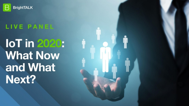 [Panel] IoT in 2020: What Now and What Next?