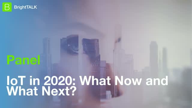 IoT in 2020: What Now and What Next?