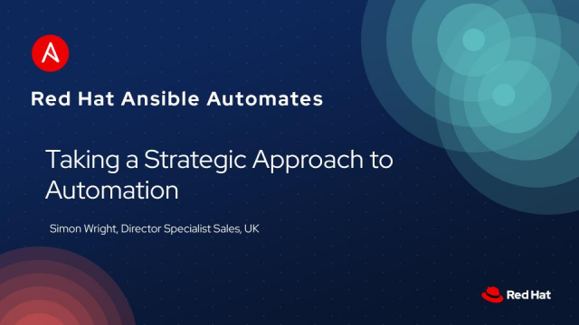 Ansible Automates: Taking a Strategic Approach to Automation