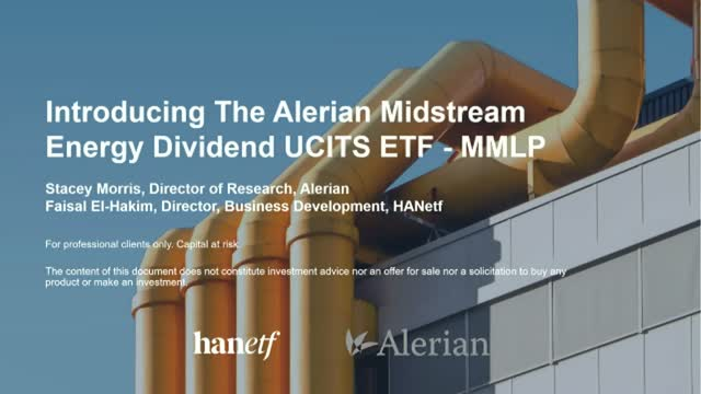 Introducing The Alerian Midstream Energy Dividend UCITS ETF - MMLP