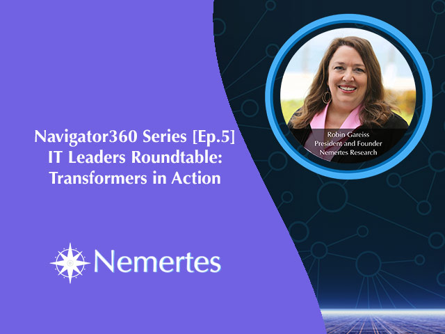 Navigator360 [Ep.5] IT Leaders Roundtable - Transformers in Action
