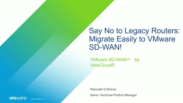 Say No to Legacy Routers: Migrate Easily to VMware SD-WAN
