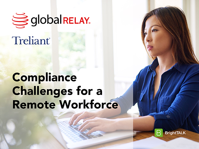Compliance Challenges for a Remote Workforce