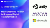 How XR is Shaping Digital Transformation with Microsoft, Unity & AVATAR Partners