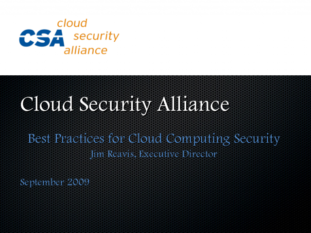 Best Practices in Cloud Security: An Industry Update