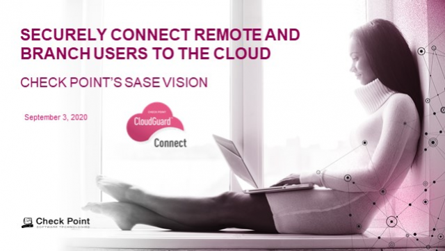 SASE Securely Connects Remote and Branch Users to the Cloud
