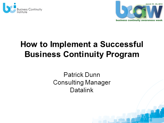 How to Successfully Implement a Business Continuity Management Program..