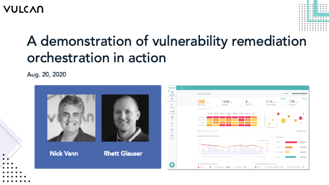 A Demonstration of Vulnerability Remediation Orchestration In Action