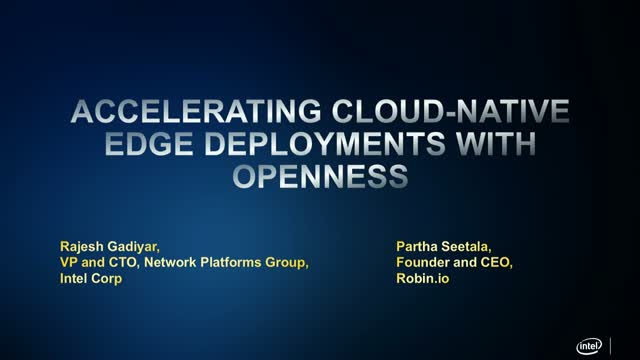 Accelerating Cloud-Native Edge Deployments with OpenNESS