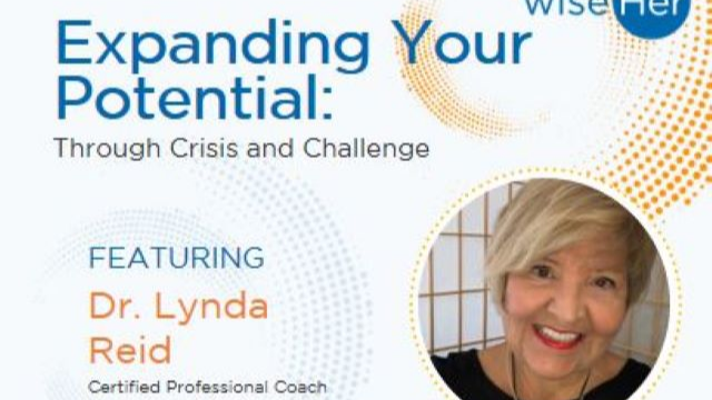 Expanding Your Potential Through Crisis & Challenge
