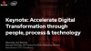 Accelerate Digital Transformation through people, process & technology