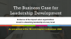 The Business Case for Leadership Development