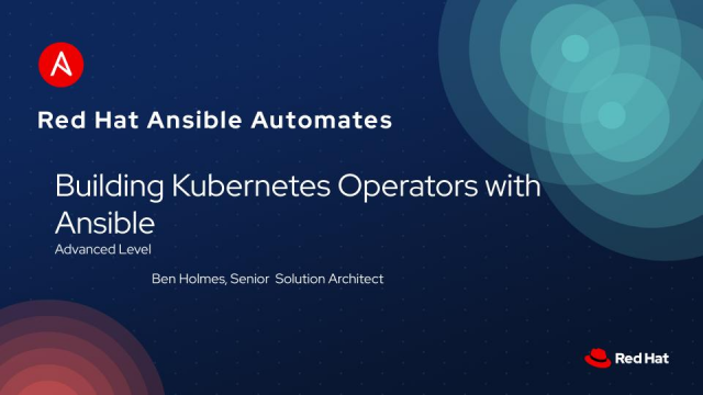 Ansible Automates: Building Kubernetes Operators with Ansible