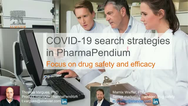 COVID-19 search strategies in PharmaPendium: Focus on drug safety and efficacy