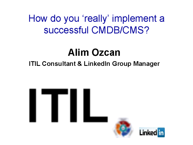 How do you 'really' implement a successful CMDB/CMS?