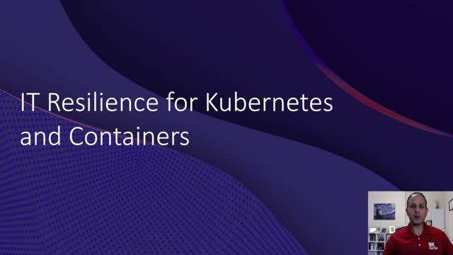IT Resilience for Kubernetes and Containers