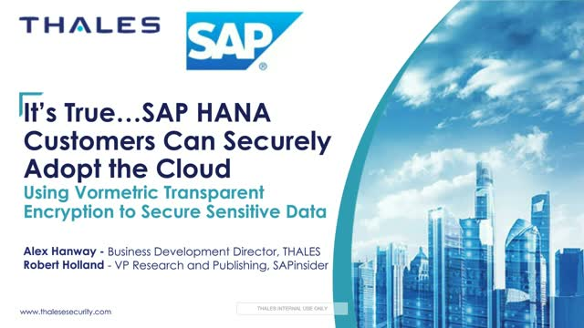 It's True…SAP HANA Customers Can Securely Adopt the Cloud Using VTE