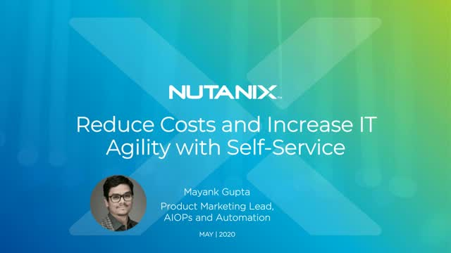 Reduce Costs and Increase IT Agility with Self-Service