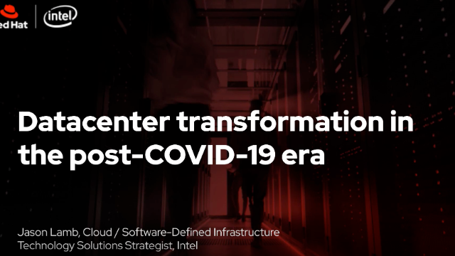 Transforming datacenters in the post-COVID-19 era