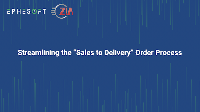 "Streamlining the ""Sales to Delivery"" Order Process"
