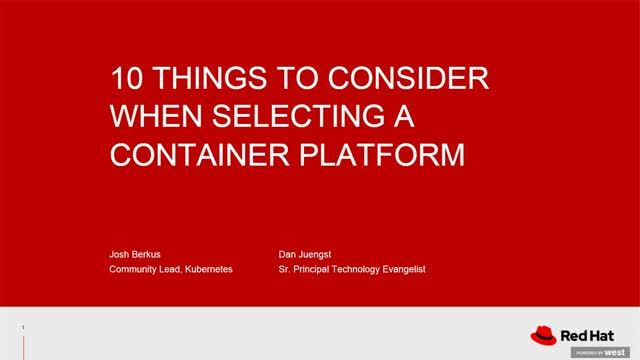 10 important things to consider when selecting a container platform
