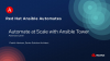 Ansible Automates: Automate at Scale With Ansible Tower