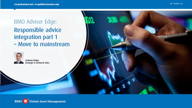 BMO Adviser Edge: Responsible advice integration part 1 - Move to mainstream