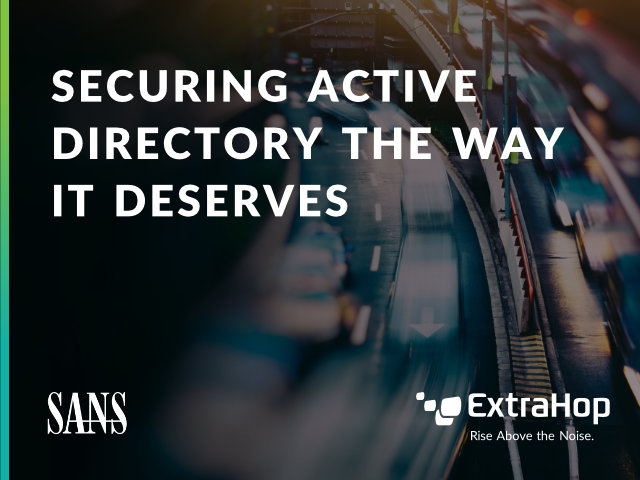 Securing Active Directory the Way it Deserves