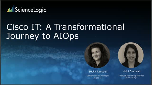 Cisco IT: A Transformational Journey to AIOps