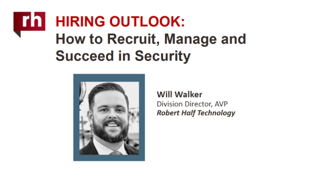Hiring Outlook: How to Recruit, Manage and Succeed in Security