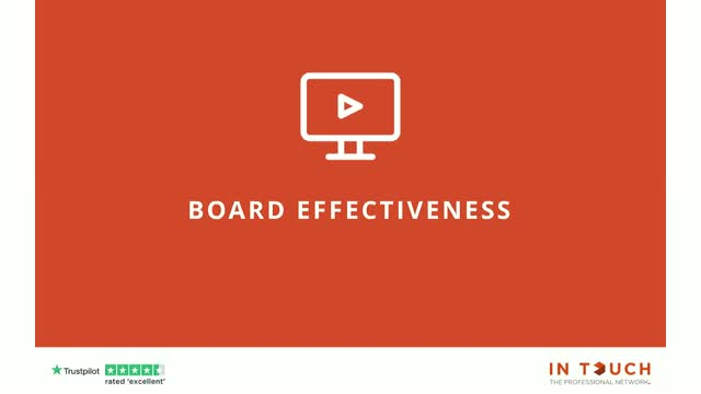 What is an effective Board? And, what is an Effective Non-Executive Director?