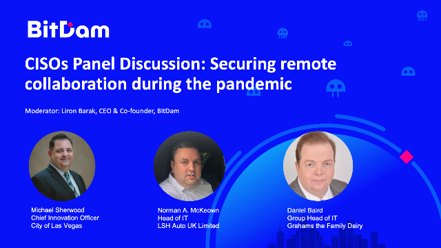 CISOs Panel Discussion: Securing remote collaboration during a pandemic