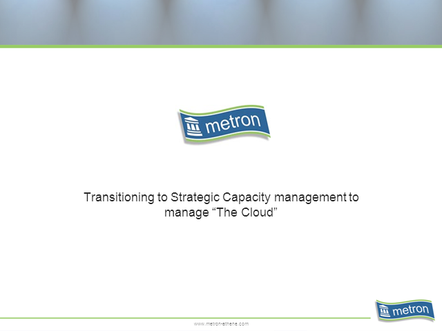 Transitioning to Strategic Capacity Management to Manage the Cloud