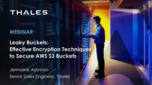 Leaky Buckets: Effective Encryption Techniques to Secure AWS S3 Buckets