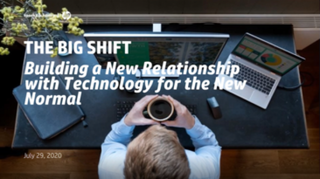 The Big Shift: Building a New Relationship with Technology for the New Normal