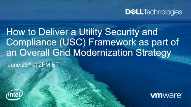 How to Deliver a USC Framework as part of an Overall Grid Modernization Strategy