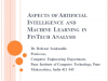 Aspects of Artificial Intelligence and Machine Learning for FinTech Analysis