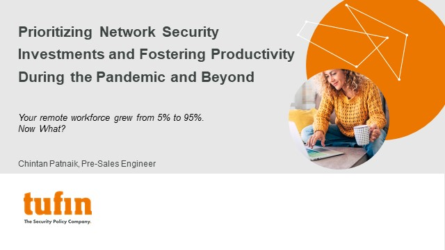 Prioritizing Network Security Investments During Covid & Beyond