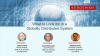 What to Look for in a Globally Distributed System