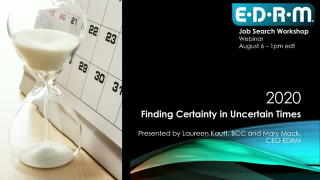 "JOB SEARCH WORKSHOP: ""How to Have Certainty in Uncertainty"""