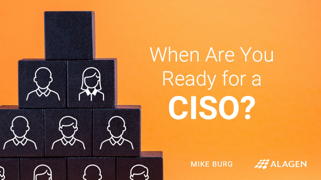 When Are You Ready for a CISO?