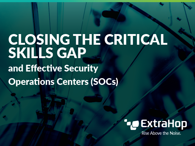 Closing the Critical Skills Gap for Modern Security Operations Center
